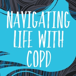 Navigating Life with COPD